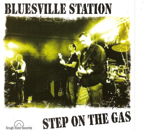Bluesville_Station_-_Step_On_the_Gas_(2012)