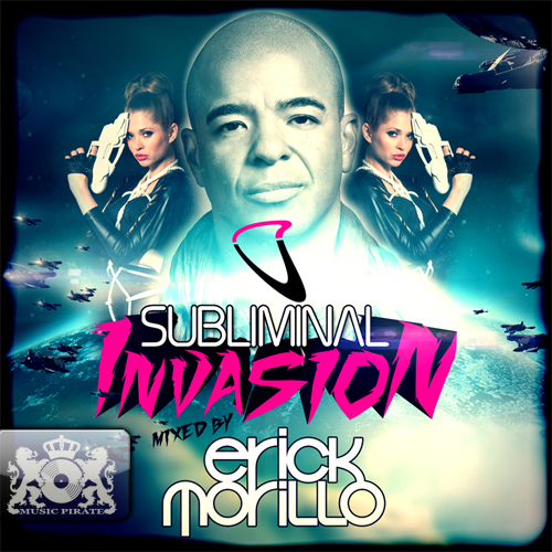 Subliminal Invasion (Mixed By Erick Morillo)(2011)