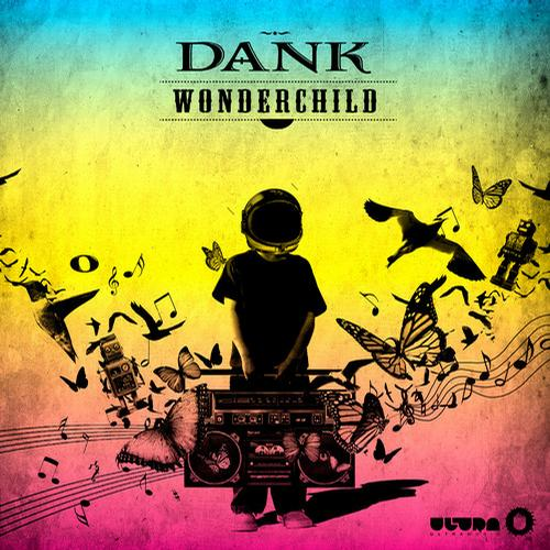 Dank (USA) - Wonder Child (Original Mix)