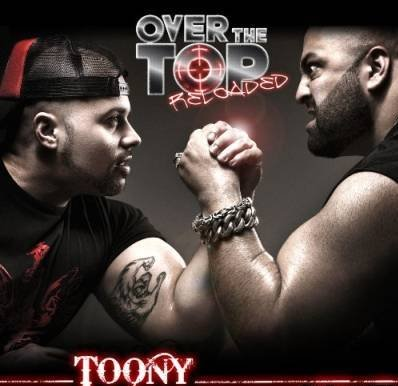 Toony - Over the Top Reloaded (2011)